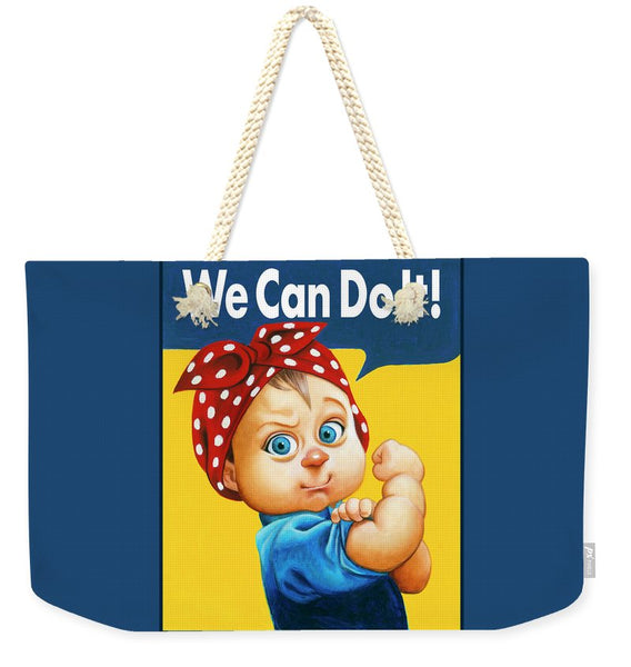 We Can Do It - Weekender Tote Bag