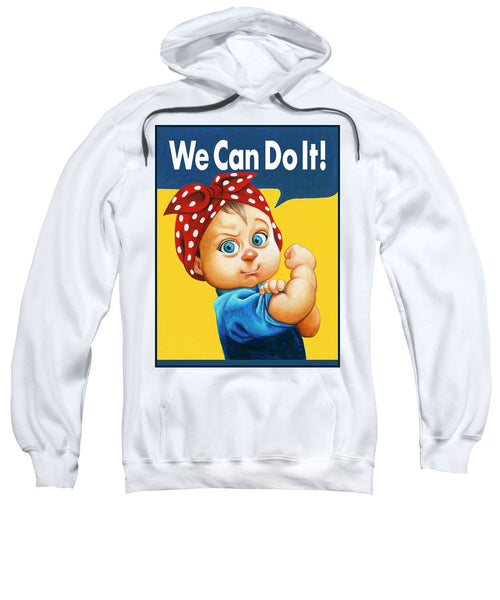 We Can Do It - Sweatshirt