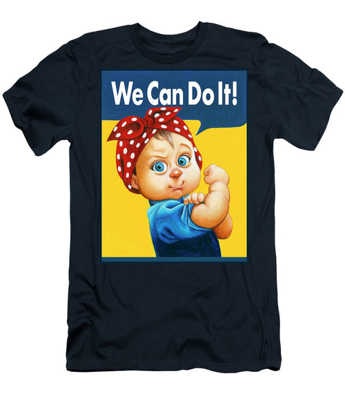 We Can Do It - T-Shirt
