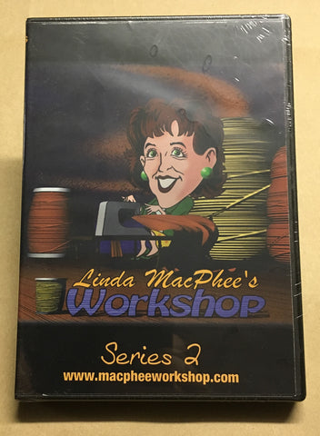 LINDA MACPHEE'S WORKSHOP SEASON 2