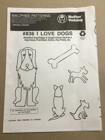 #836 I LOVE DOGS
