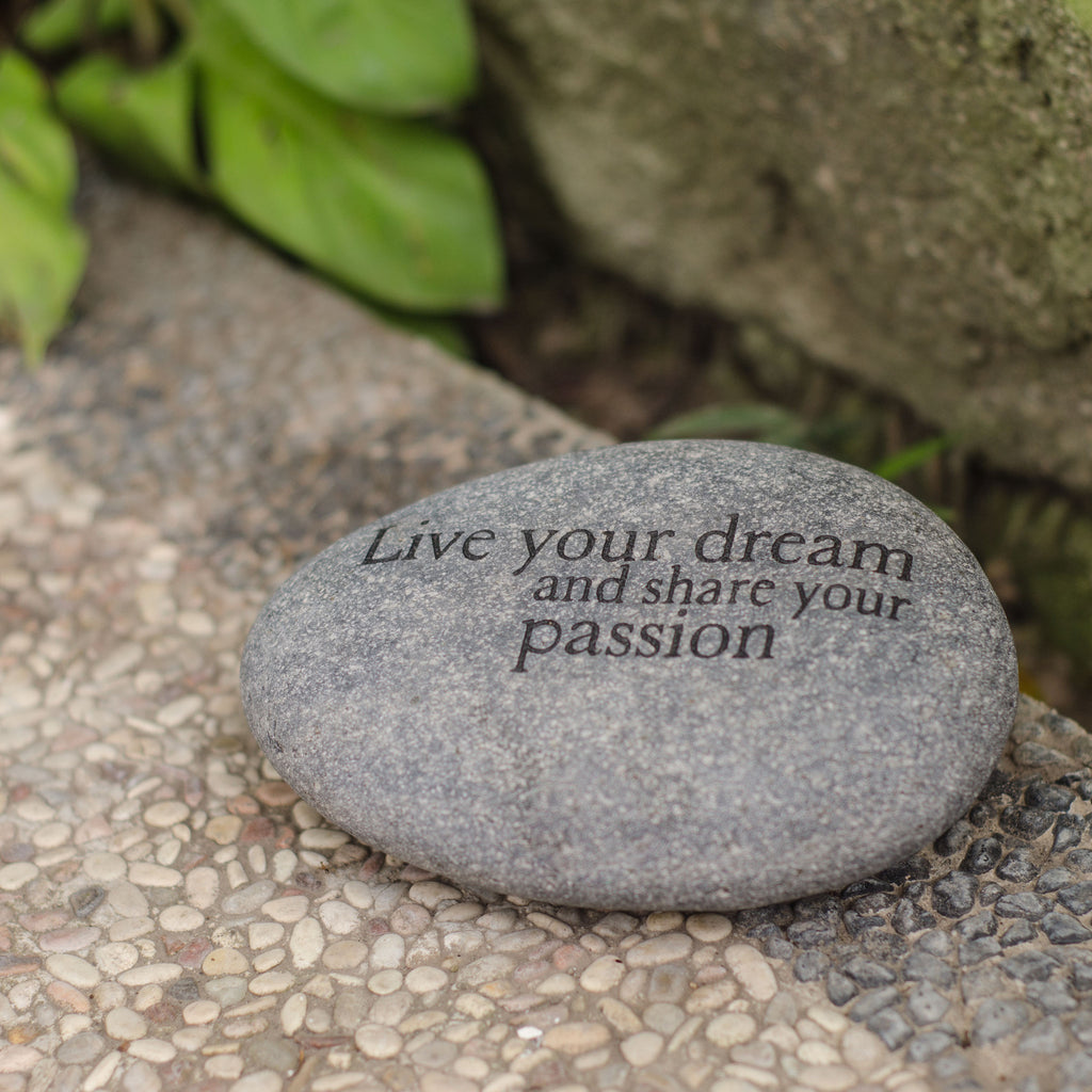 Live your Dream… Messenger Stone