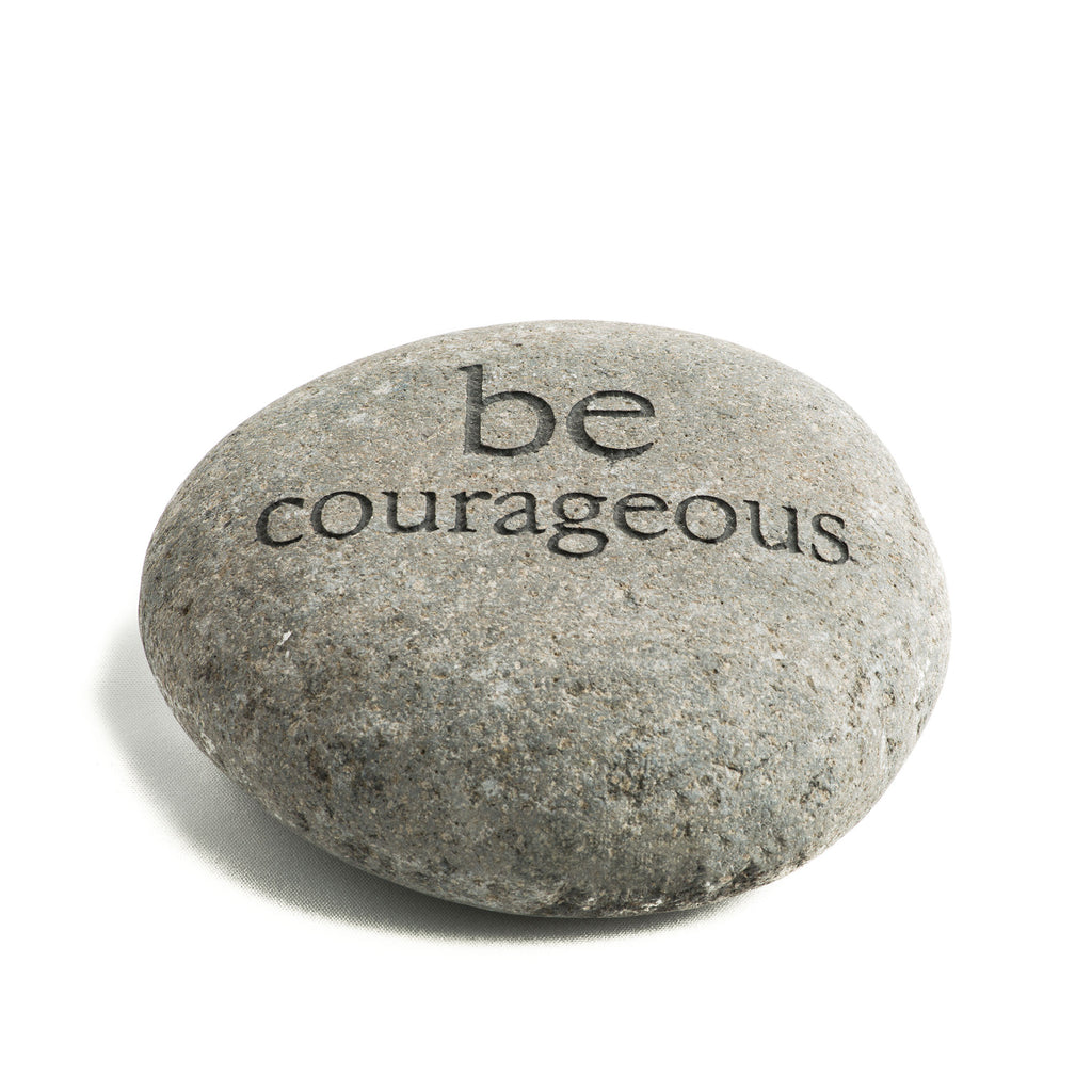 Be Courageous Messenger Stone