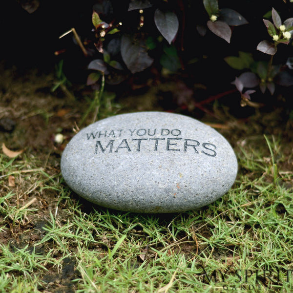 What you do Matters Messenger Stone