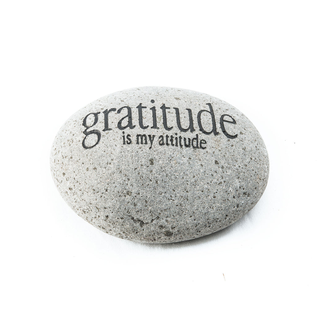 Gratitude is my Atitude Messenger Stone