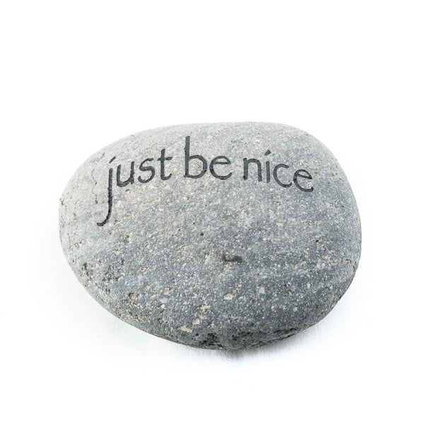 Just Be Nice Messenger Stone