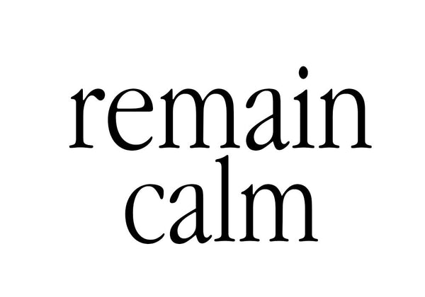 Remain Calm Messenger Stone
