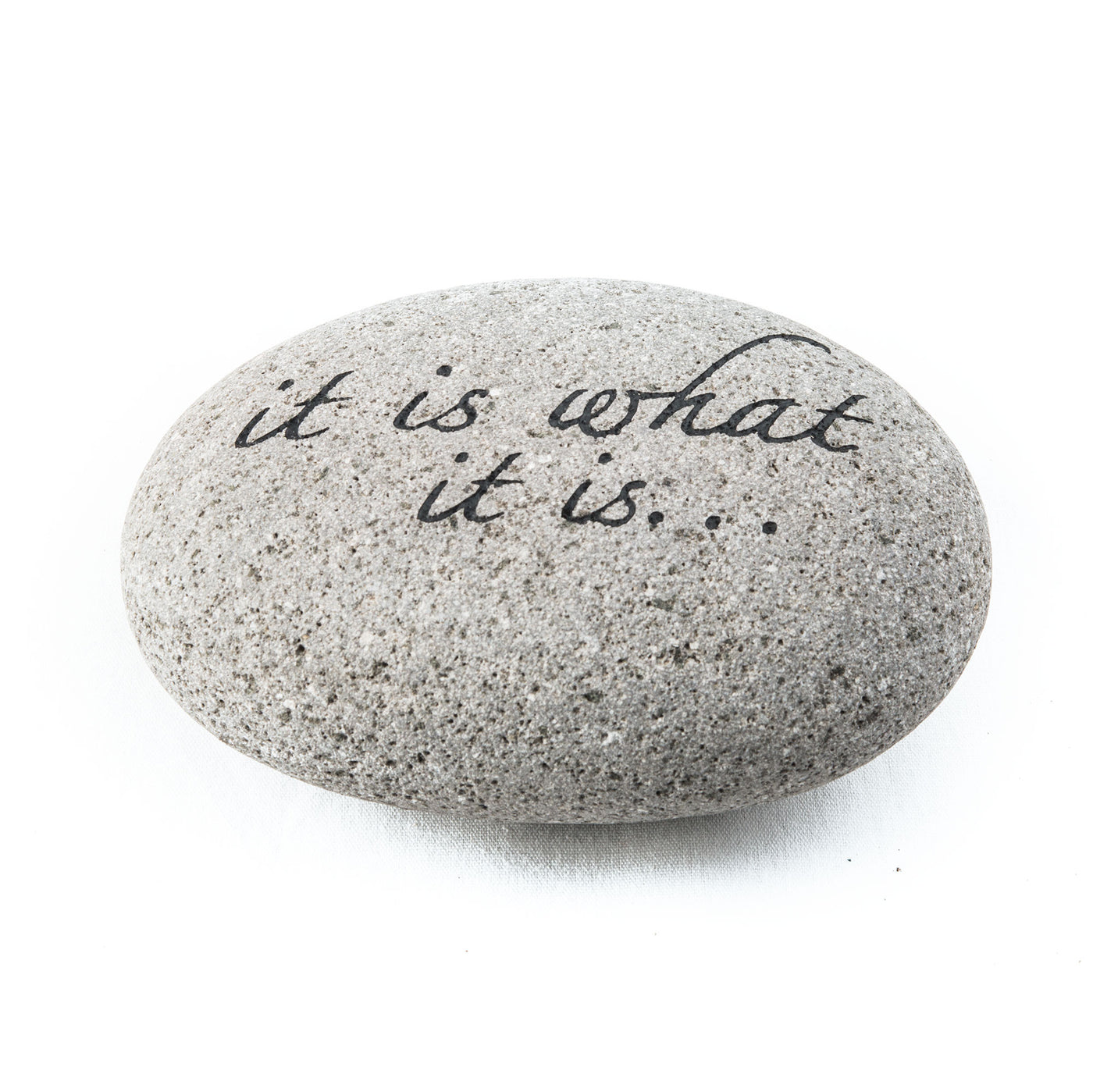 It is what it is Messenger Stone