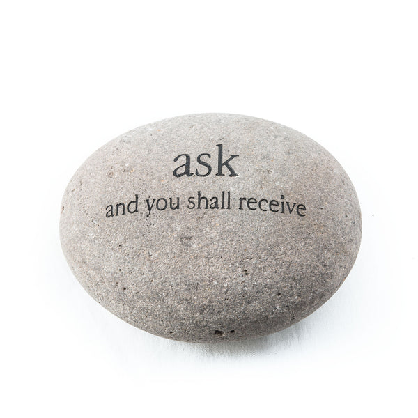 Ask and you Shall Receive Messenger Stone
