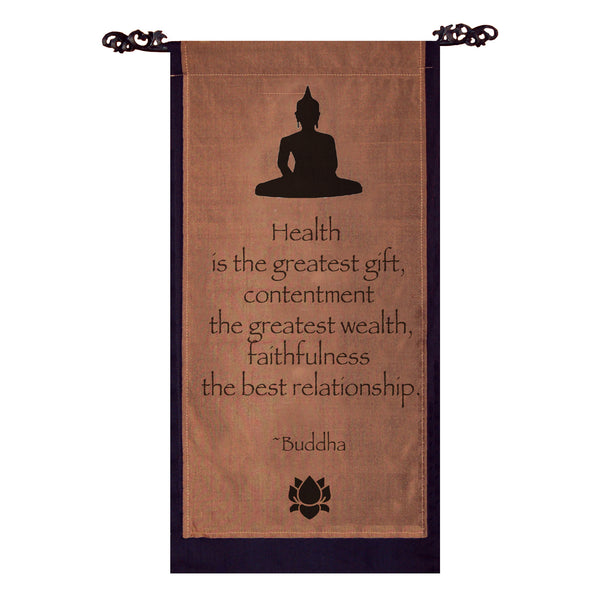 Health is the greatest gift… Cotton Scroll