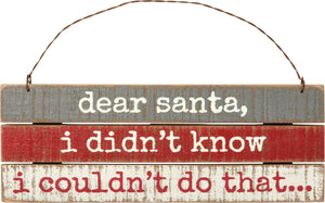 Slat hanging mini sign- Dear Santa