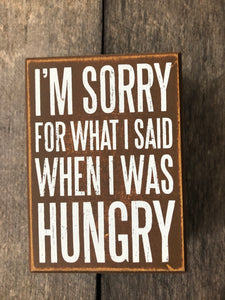 5 inch wooden sign -  Hungry