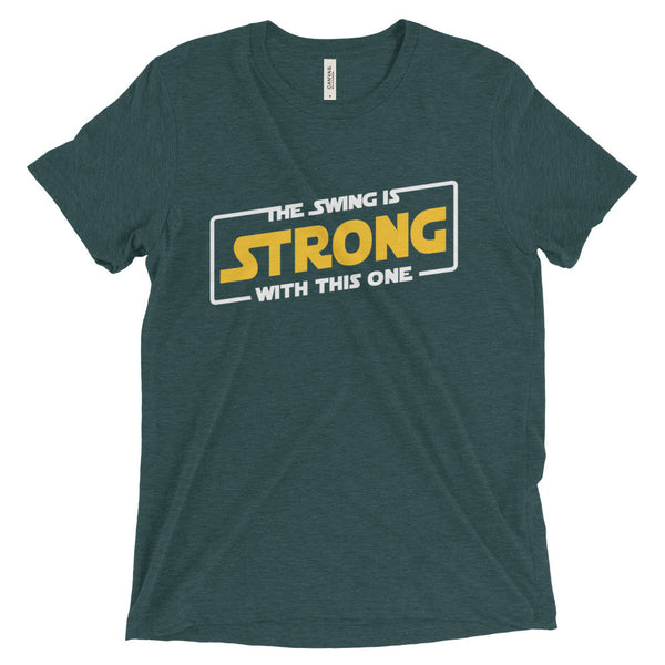 SWING IS STRONG Tri-Blend Short sleeve t-shirt