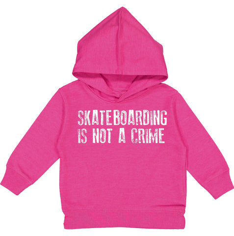 Skateboarding Is Not A Crime Hoodie, Hot Pink (Toddler, Youth)