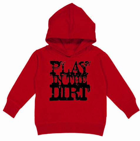 Play In Dirt Hoodie, Red (Toddler, Youth)