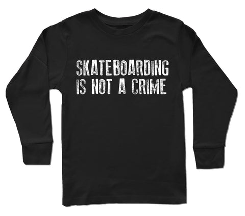Skateboarding Is Not A Crime LS, Black (Infant, Toddler, Youth)