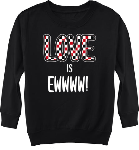 A-Valentine COLLAB- Love Is Ewwww Fleece Sweater, Black (Toddler, Youth)