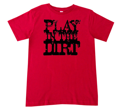 Play in Dirt Tee, Red  (Infant, Toddler, Youth)