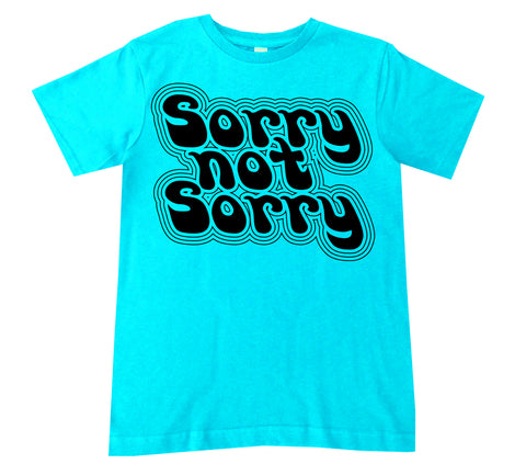 Sorry Not Sorry Tee, Tahiti (Infant, Toddler, Youth)