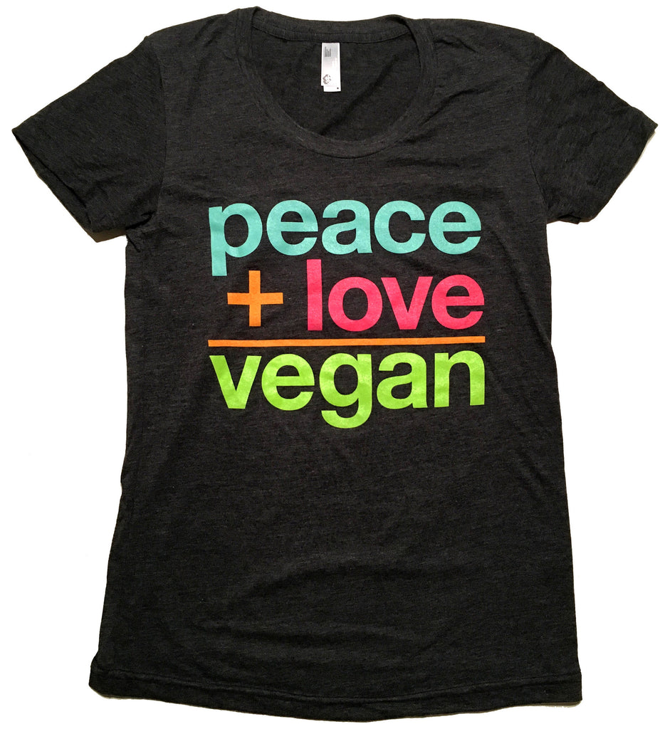 Peace + Love = Vegan Tee - Women's