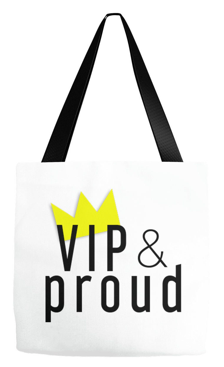 VIP & Proud Tote Bag