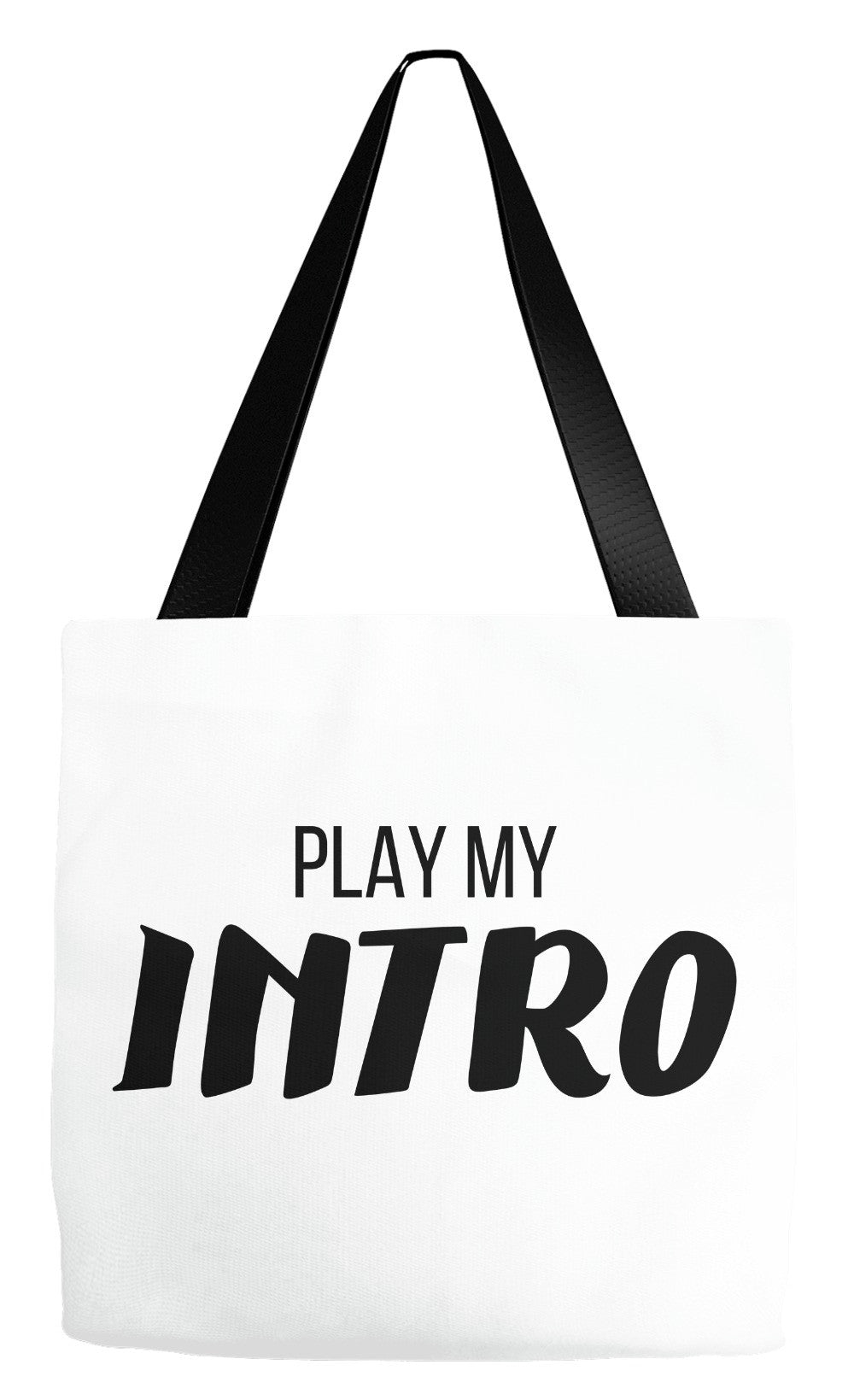 Play My Intro Tote Bag