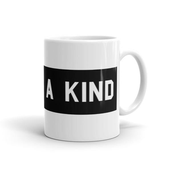 One Of A Kind Mug