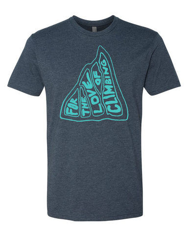 For the Love of Climbing T-Shirt