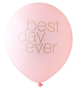 Best Day Ever Balloon: Blush/Gold