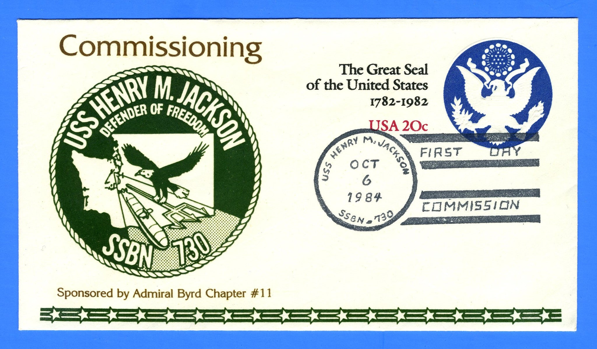 USS Henry M. Jackson SSBN-730 Commissioned October 6, 1984 - Cachet by Admiral Byrd Chapter No. 11, USCS