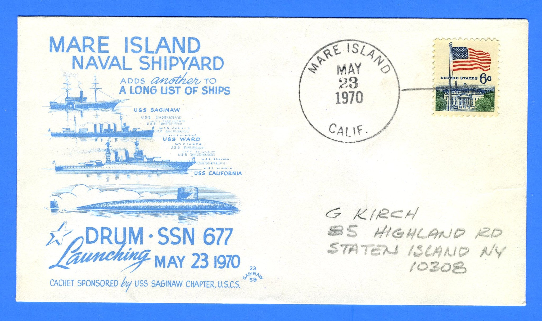 USS Drum SSN-677 Launched May 23, 1970 - Cachet Maker USCS Chapter 59 USS Saginaw