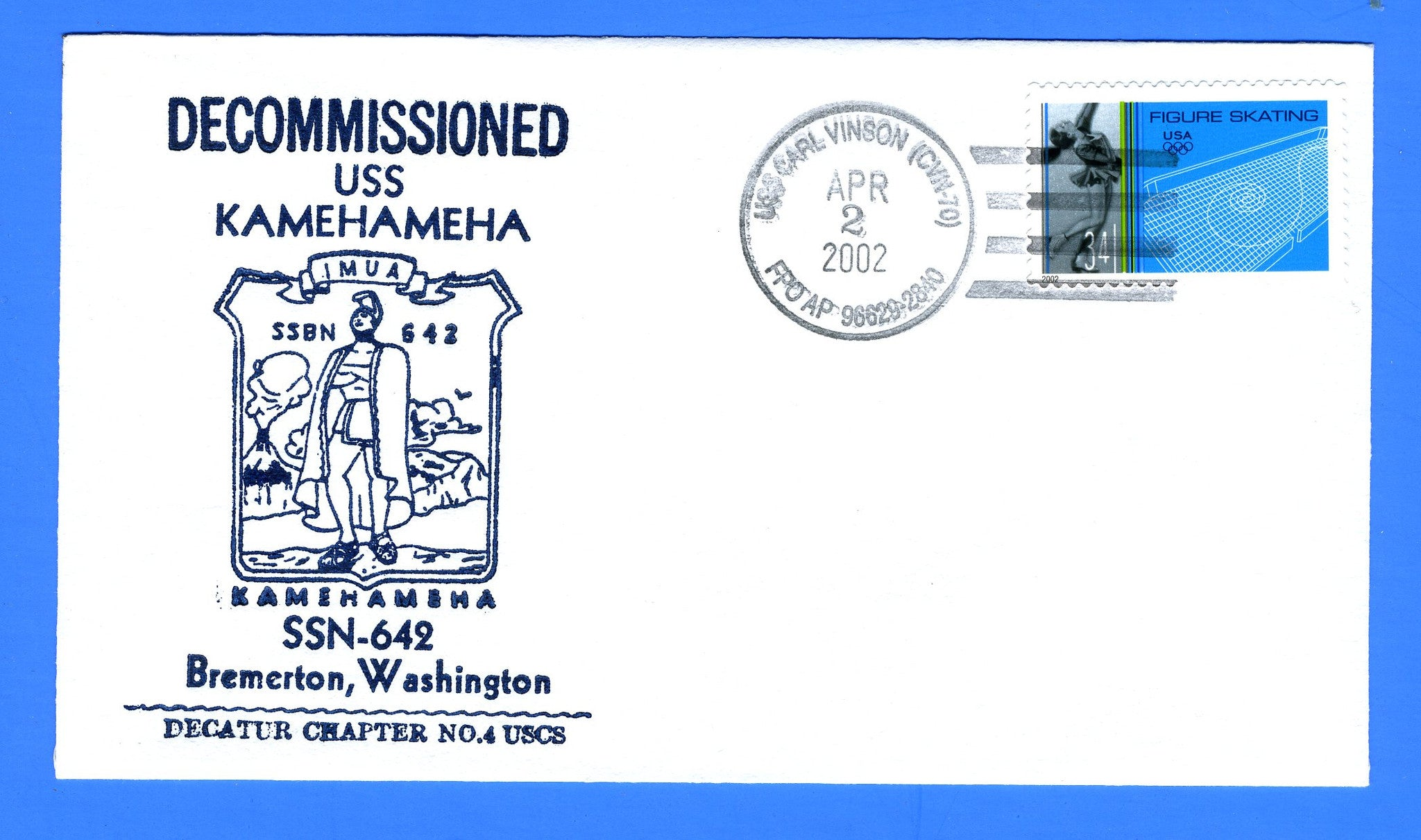 USS Kamehameha SSBN-642 Commissioned April 2, 2002 - Cachet by Stephen Decatur Chapter No. 4, USCS