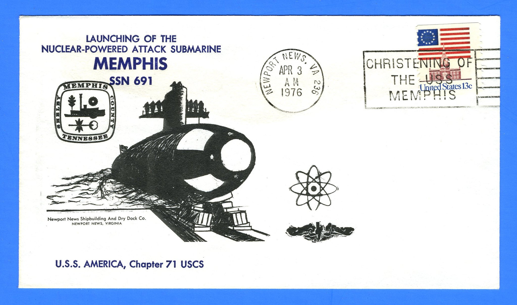 USS Memphis SSN-691 Launched & Christened April 3, 1976 - Cachet by USS America Chapter 71, USCS