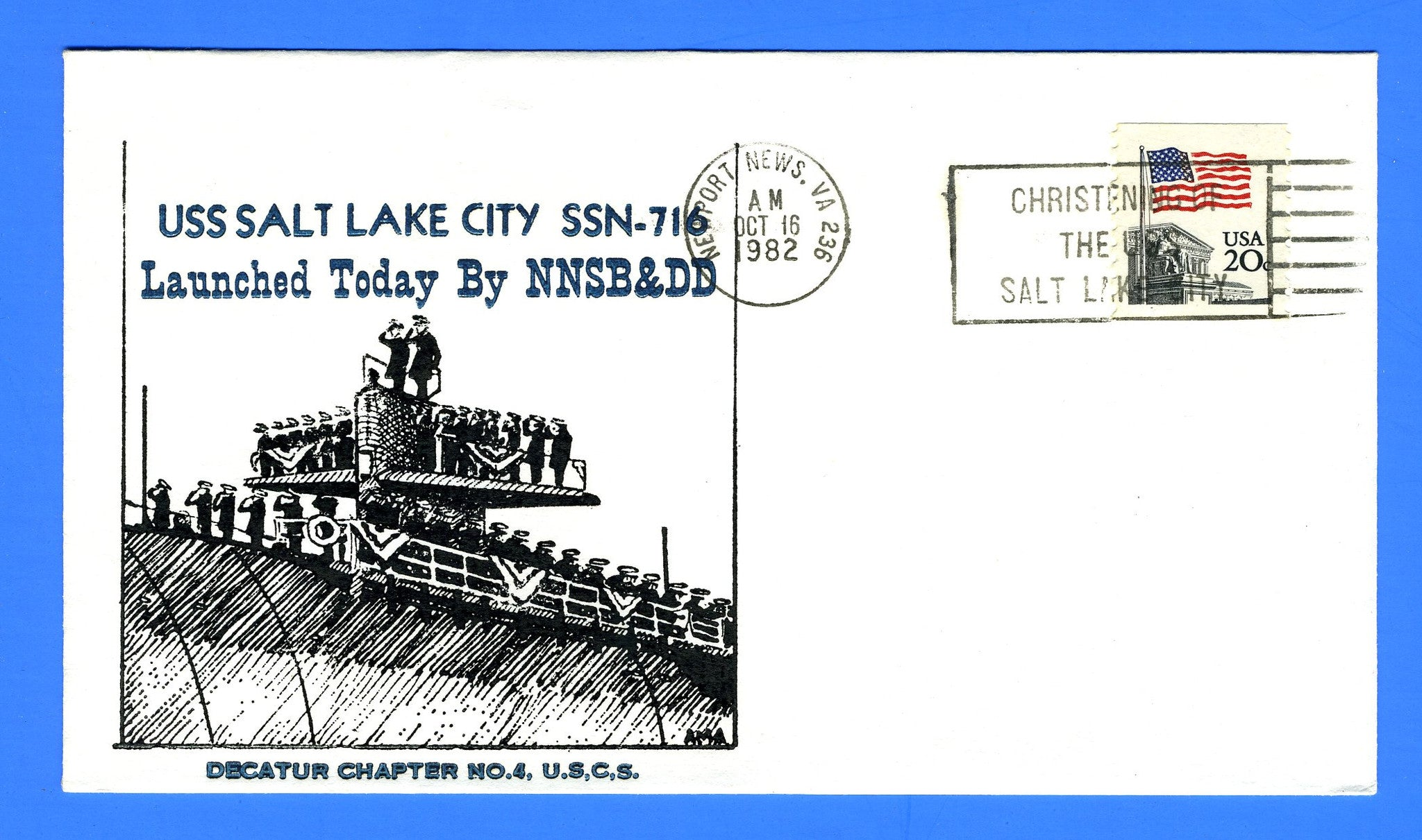 USS Salt Lake City SSN-716 October 16, 1982 - Cachet by Stephen Decatur Chapter No. 4, USCS