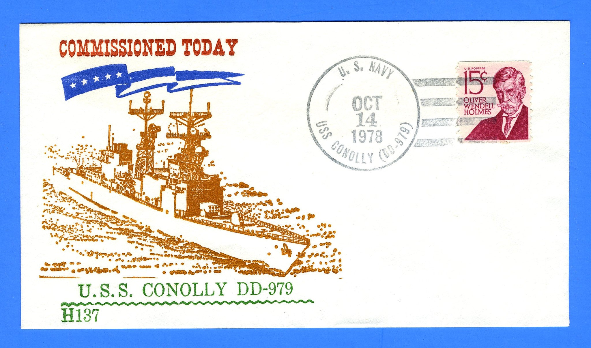 USS Conolly DD-979 Commissioned October 14, 1978 - Sponsored by Stephen Decatur Chapter No. 4 USCS, Cachet by Hoffner Cachets