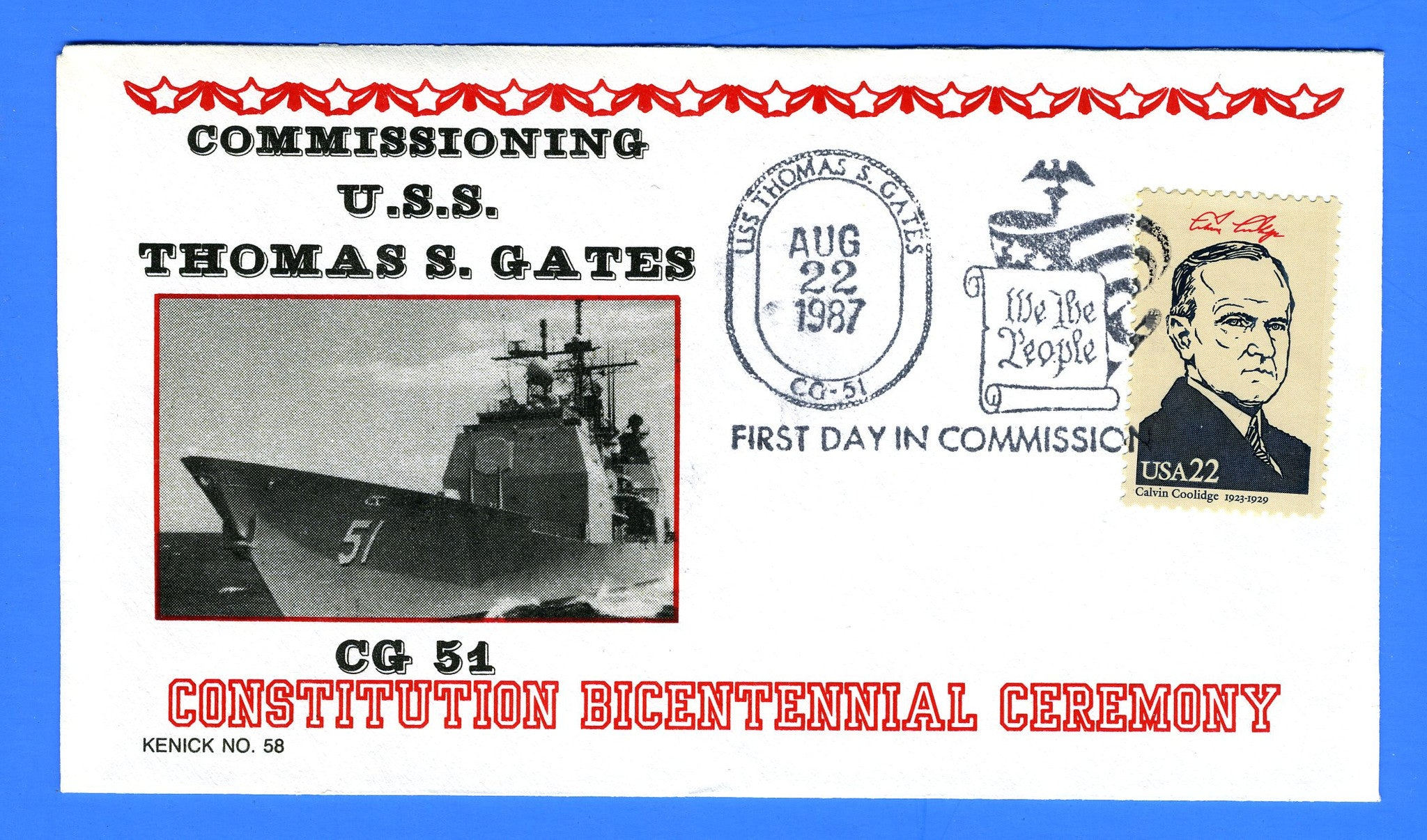 USS Thomas S Gates CG-51 Commissioned August 22, 1987