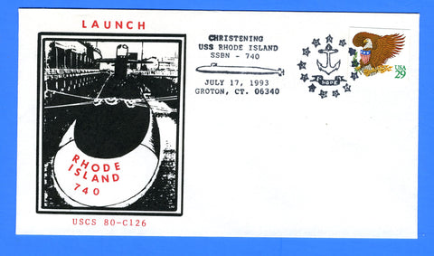 USS Rhode Island SSBN-740 Launched & Christened July 17, 1993 - Cachet by USS Michigan Chapter 80, USCS Cachet No. 126