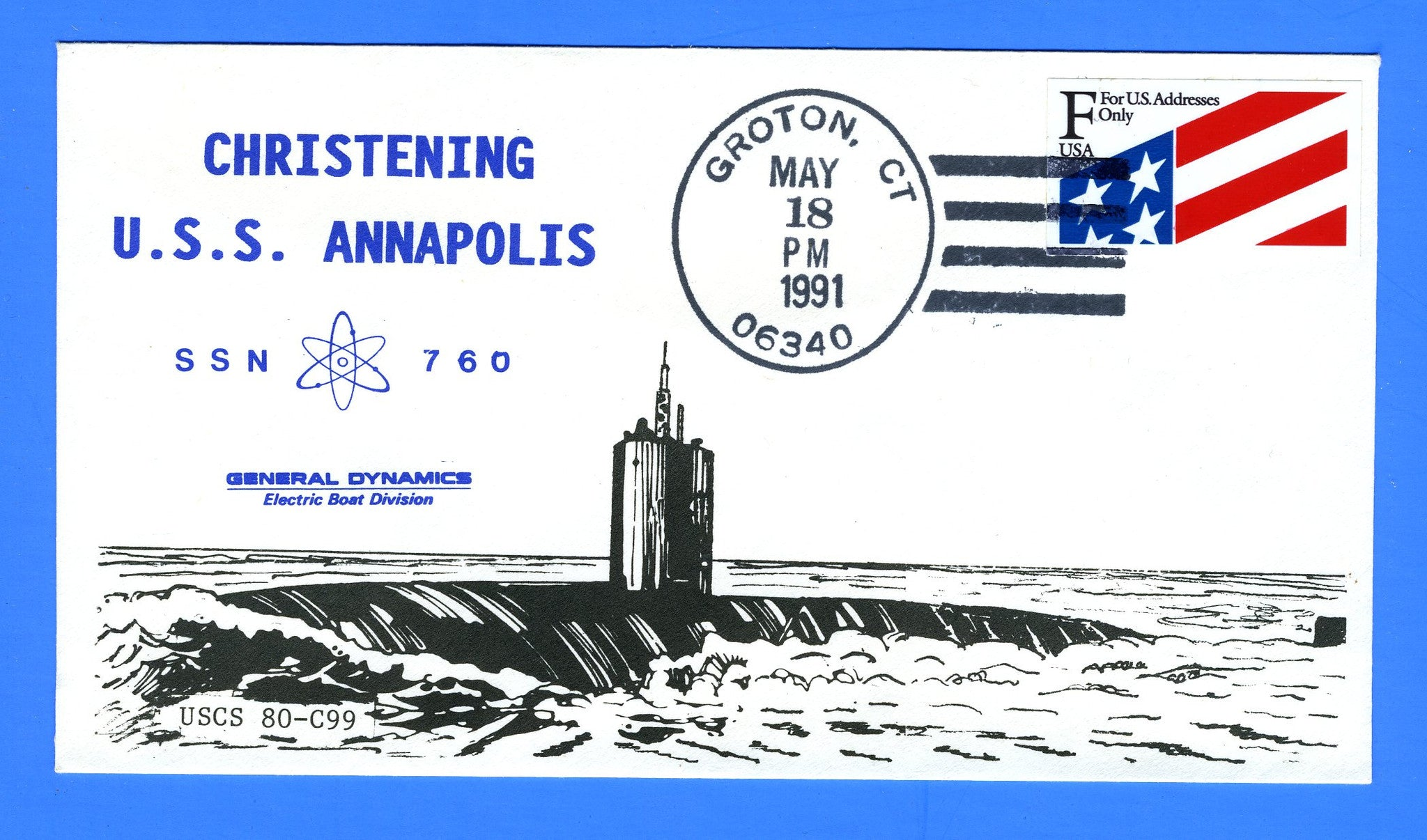 USS Annapolis SSN-760 Christening May 18, 1991