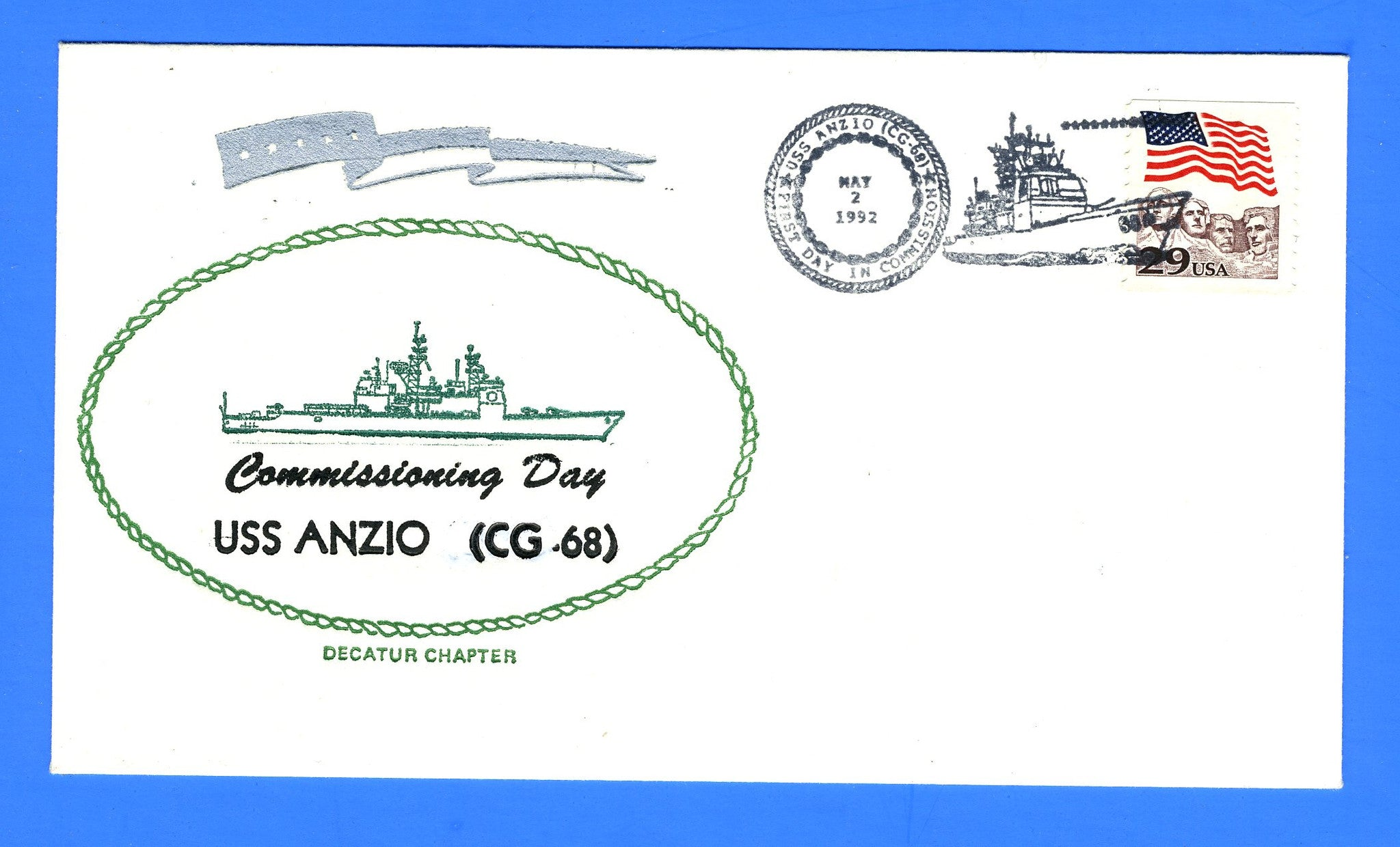 USS Anzio CG-68 Commissioning May 2, 1992 - Cachet by Decatur Chapter No. 4, USCS