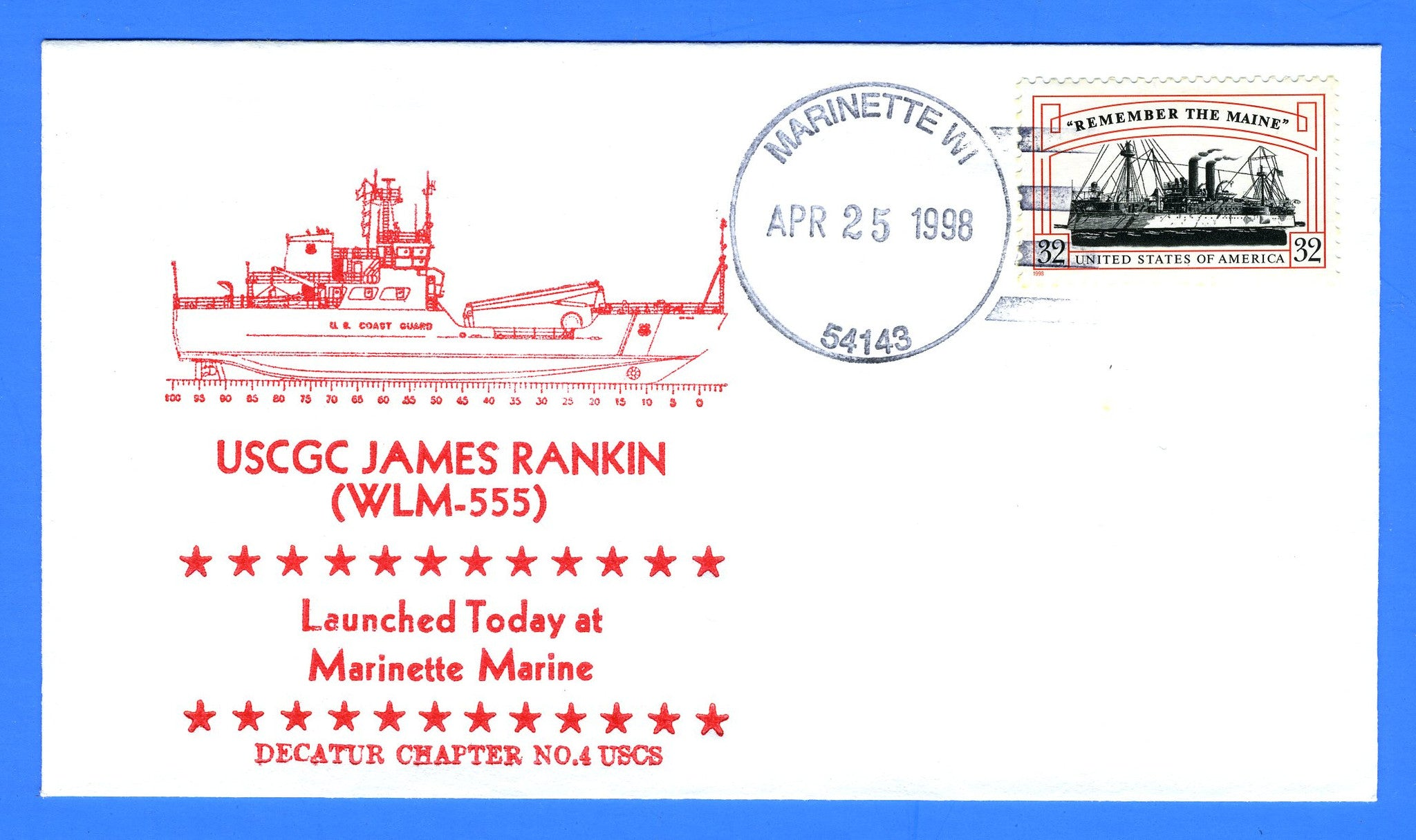 USCGC James Rankin WLM-555 Launched April 25, 1998 - Cachet by USS Decatur Chapter No. 4, USCS