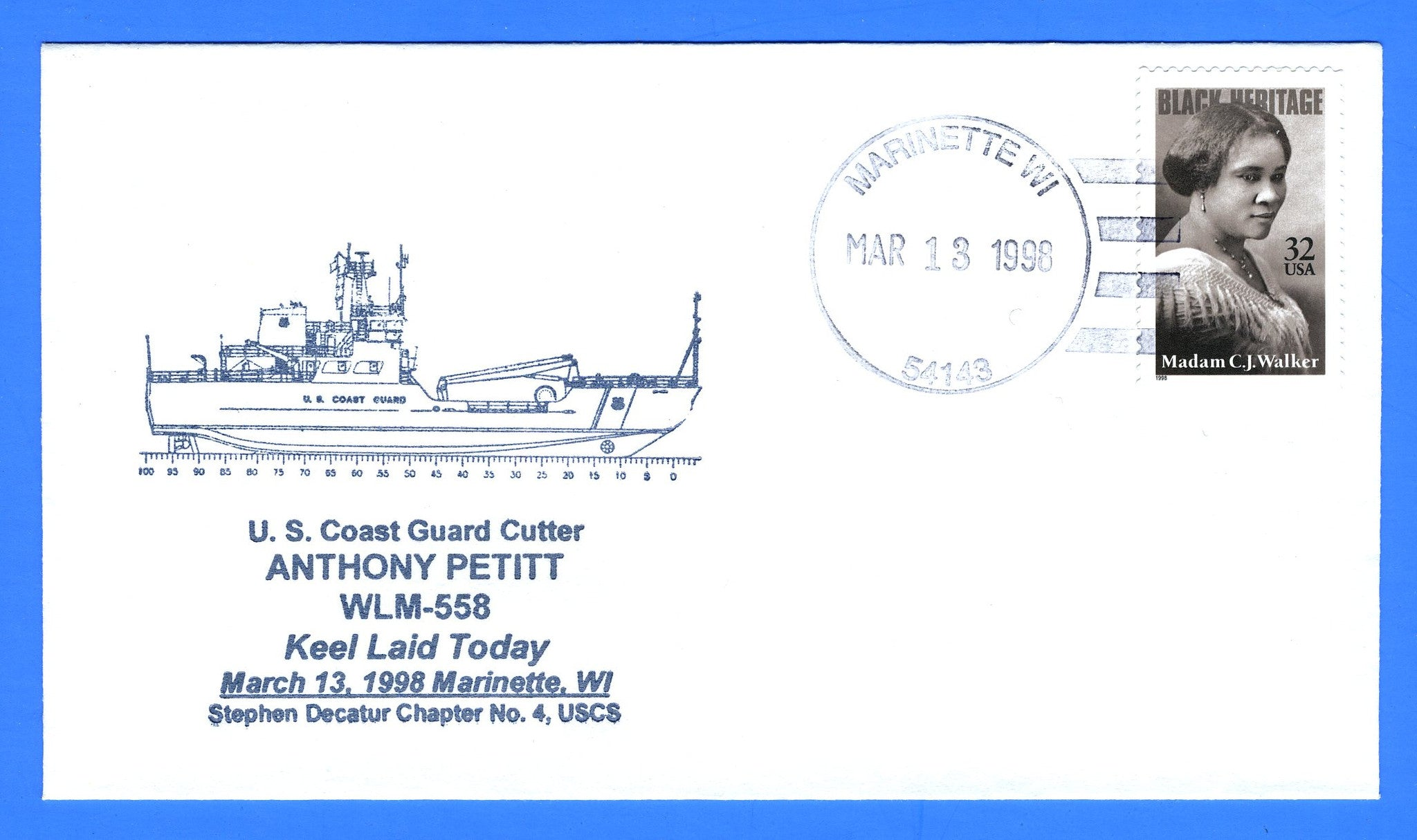 USCGC Anthony Petitt WLM-558 Keel Laid March 13, 1998 - Cachet by USS Decatur Chapter No. 4, USCS