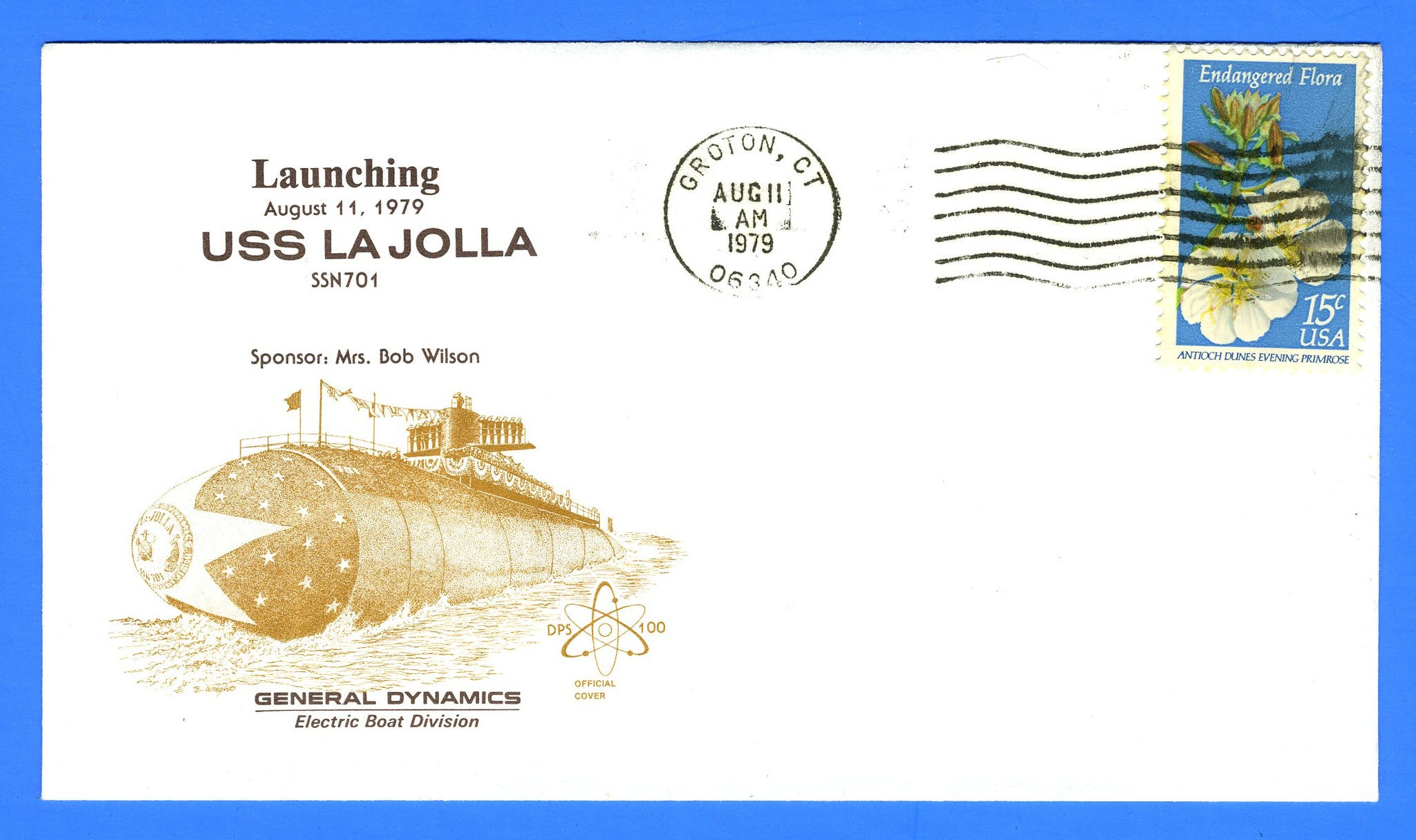 USS La Jolla SSN-701 Launched August 11, 1979 - Cachet by DPS No. 100 (Dynamic Philatelic Society)
