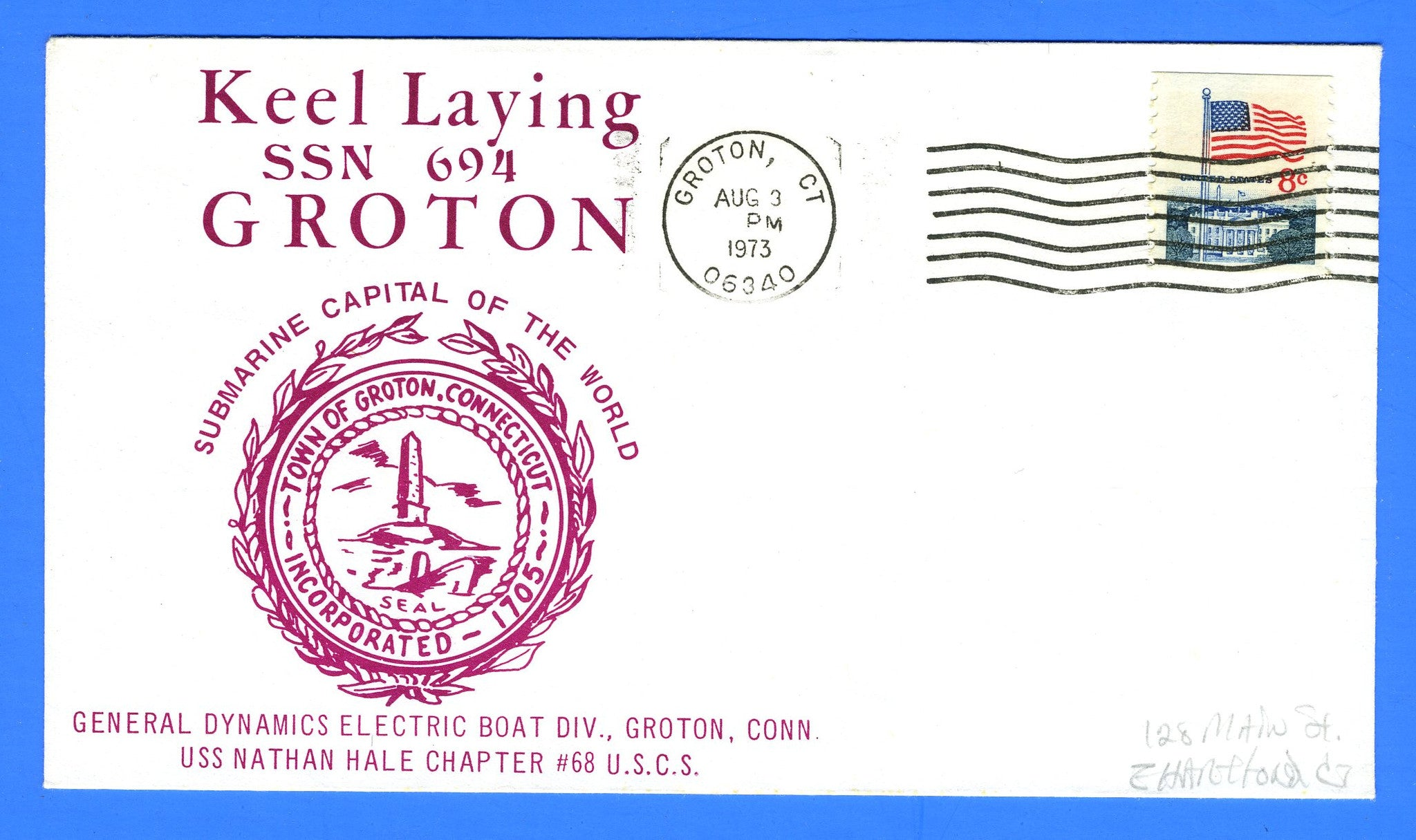 USS Groton SSN-694 Keel Laid August 3, 1973 - Cachet by USS Nathan Hale Chapter No. 68, USCS