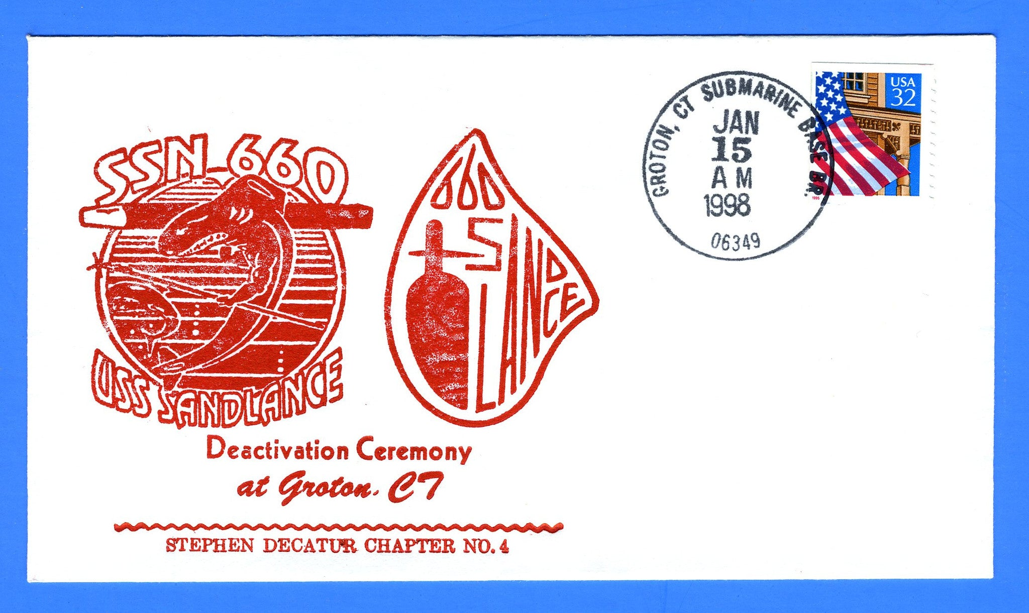 USS Sand Lance SSN-660 Deactivation Ceremony January 15, 1998 - Cachet by USS Decatur Chapter No. 4, USCS