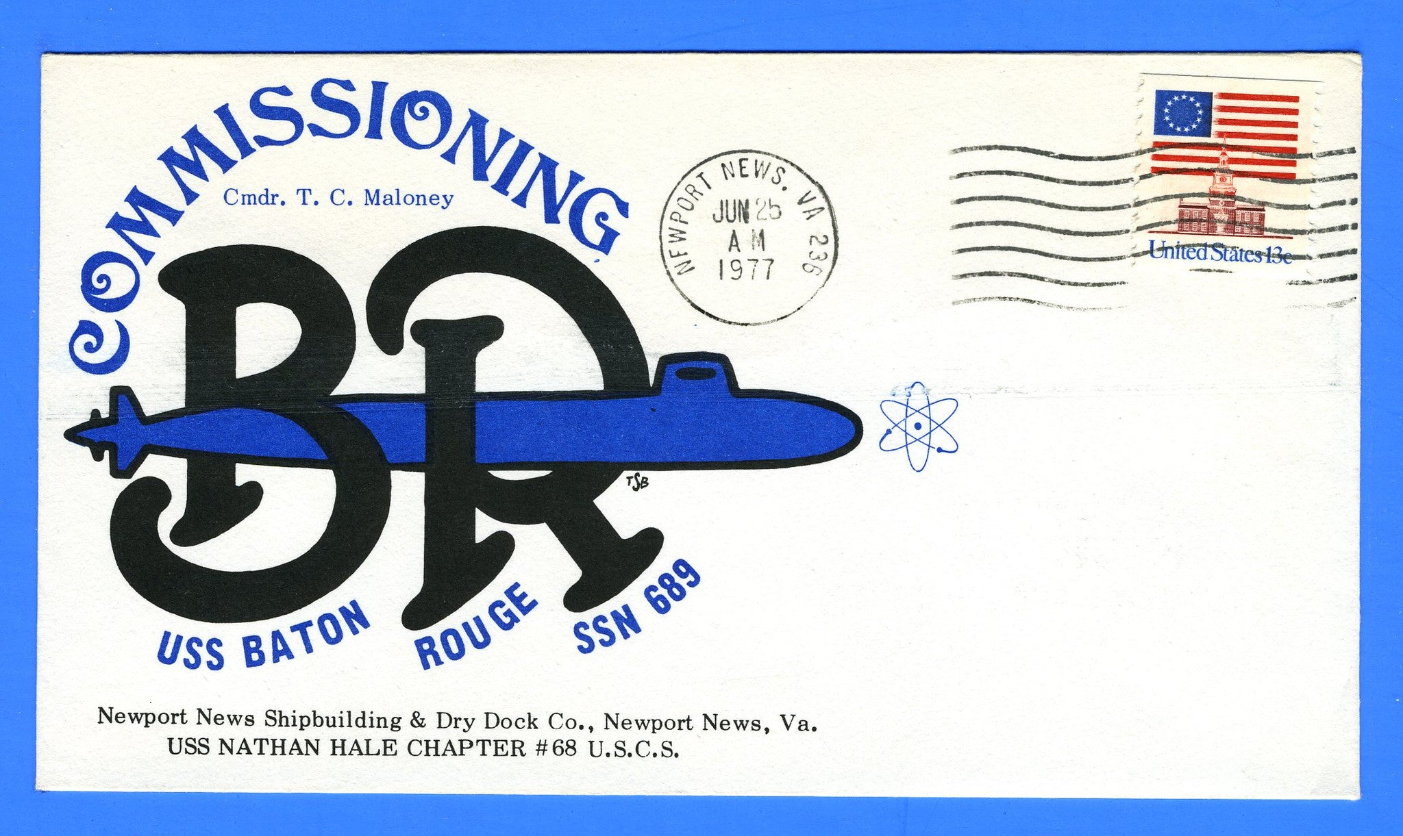 USS Baton Rouge SSN-698 Commissioning June 25, 1977 - Cachet by USS Nathan Hale Chapter No. 68, USCS