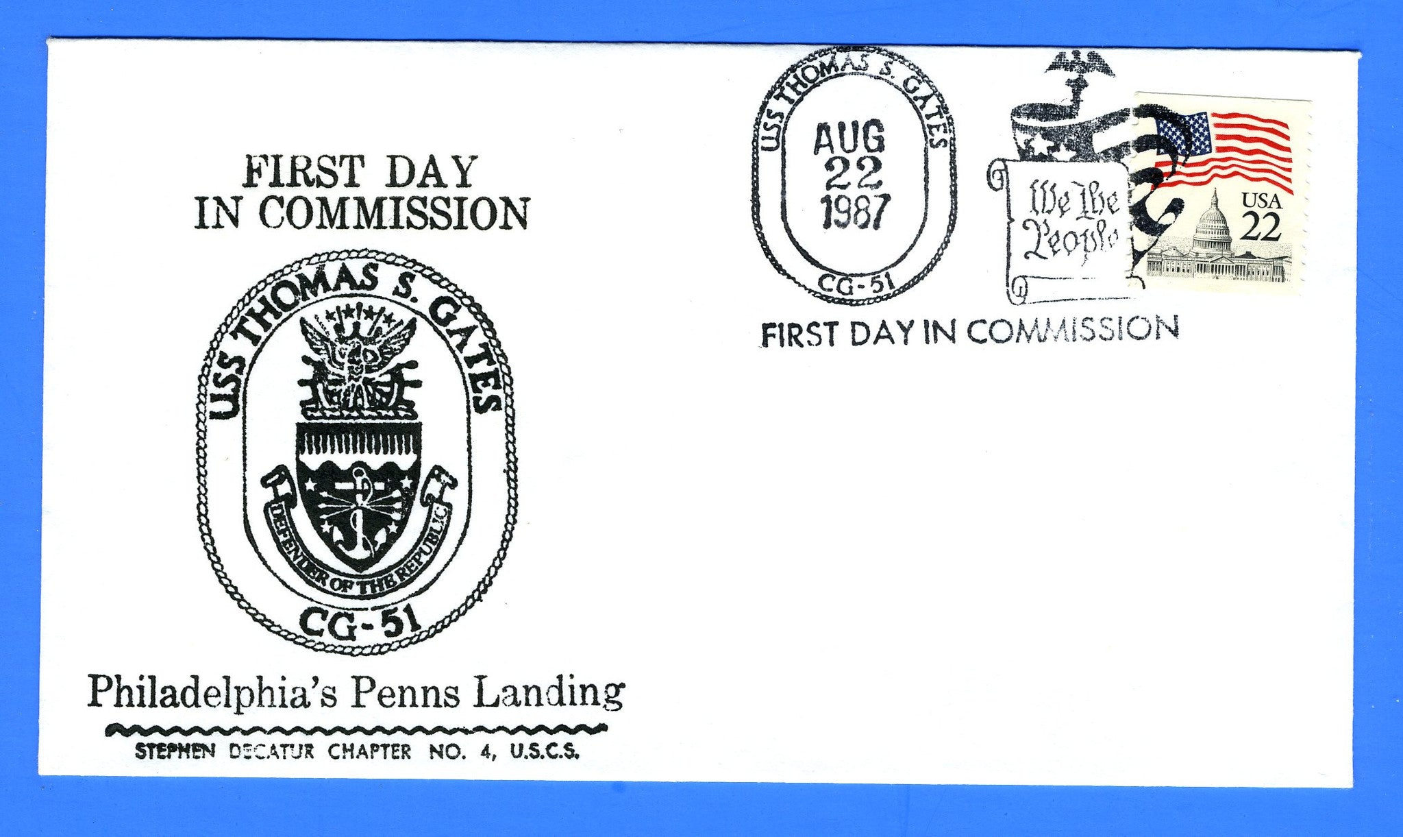 USS Thomas S. Gates CG-51 Commissioned August 22, 1987 - Cachet Maker USCS Chapter 4 Stephen Decatur