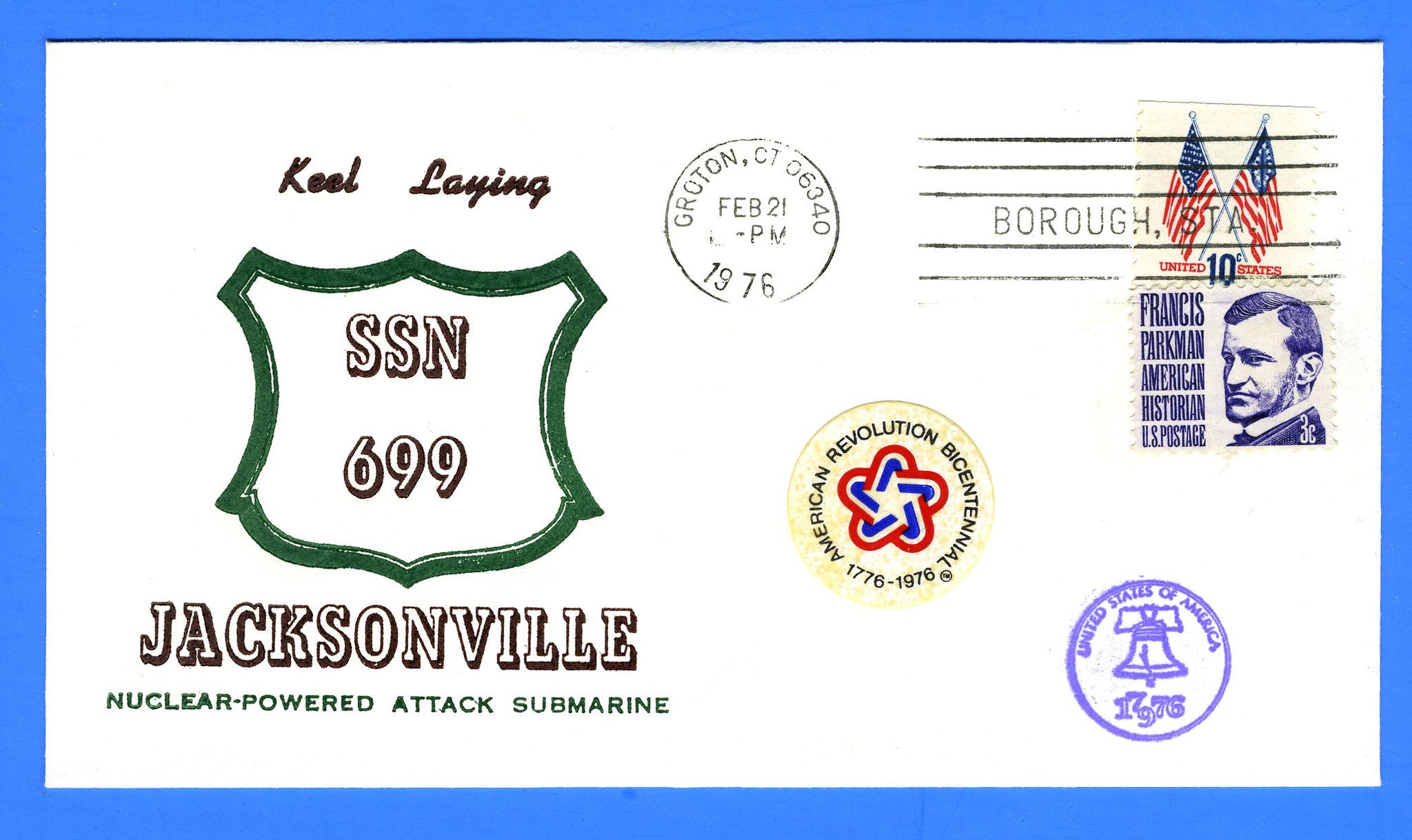 USS Jacksonville SSN-699 Keel Laying February 21, 1976 - Cachet by Admiral Byrd Chapter No. 11, USCS