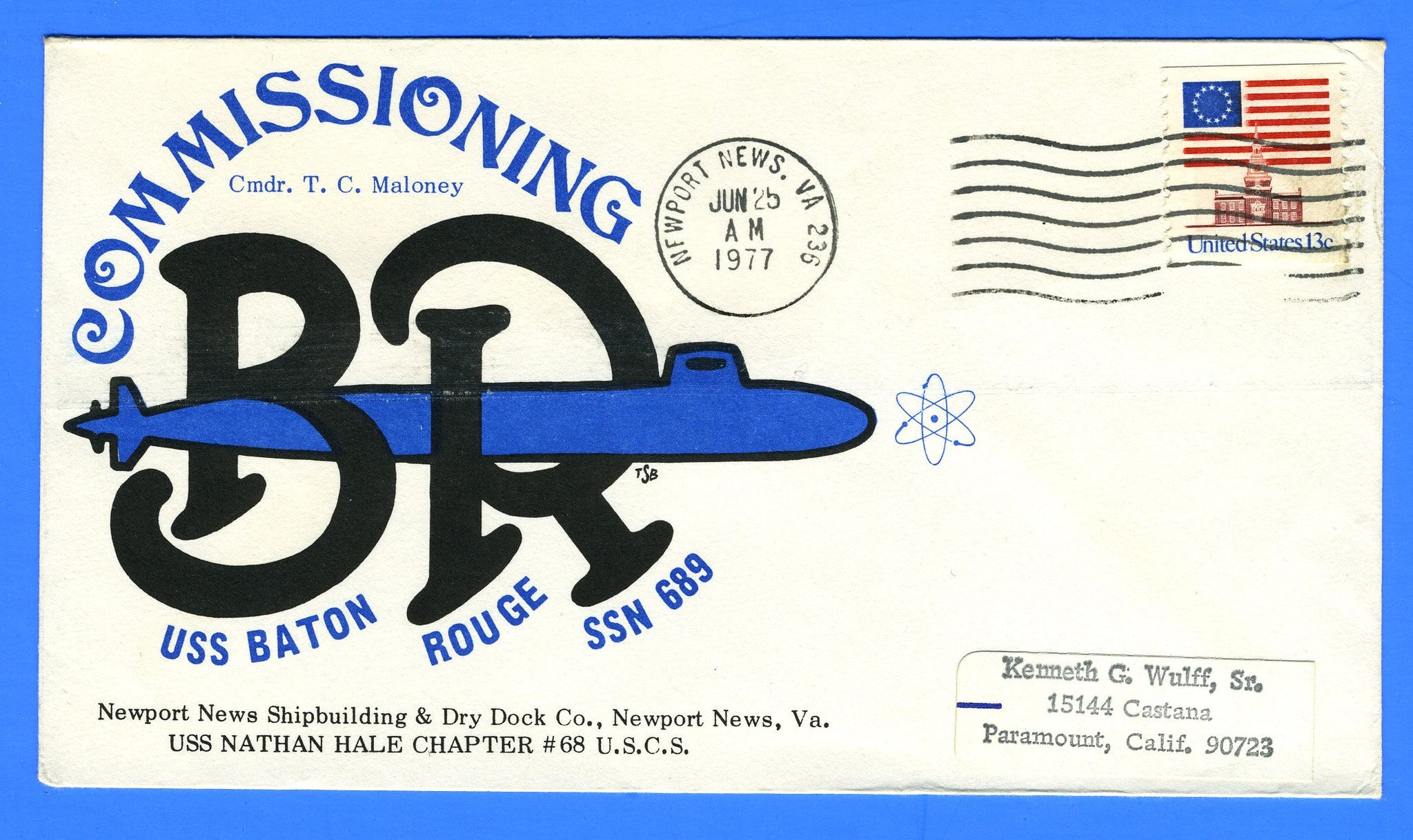 Submarine USS Baton Rouge SSN-698 Commissioning June 25, 1977 - Cachet by USS Nathan Hale Chapter No. 68, USCS
