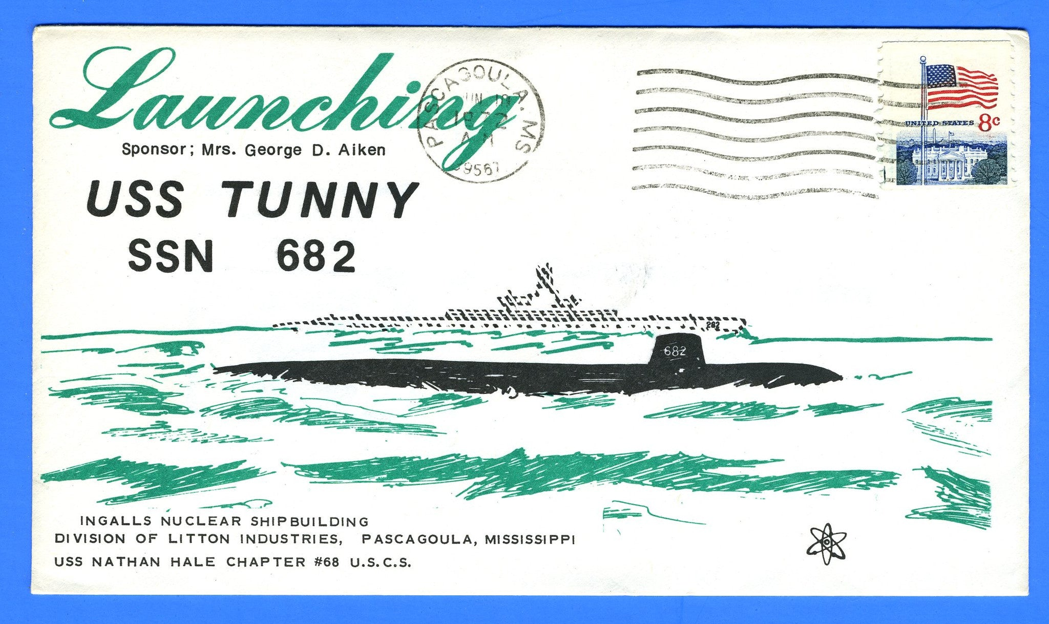 USS Tunny SSN-682 Launching June 10, 1972 - Cachet by USS Nathan Hale Chapter No. 68, USCS
