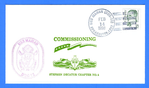 USS Mahan DDG-72 Commissioning February 14, 1998 - Cachet by USS Decatur Chapter No. 4, USCS
